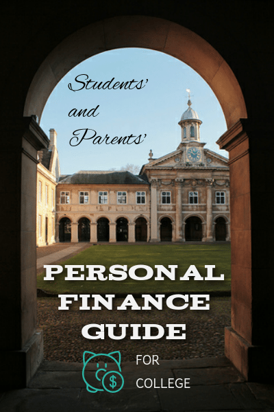 The College Student S And Parent S Guide To Personal Finance