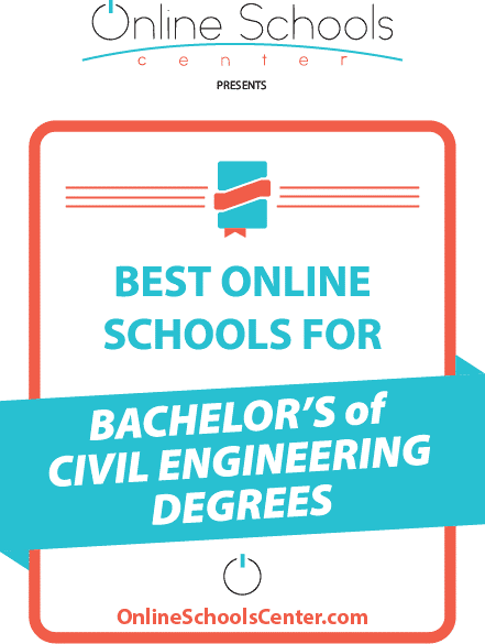 Best Engineering Degrees 2019 Best Online Schools for Bachelor of Civil Engineering Degrees 2019