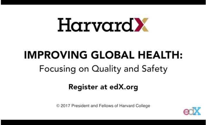 Improving Global Health - Focusing on Quality and Safety